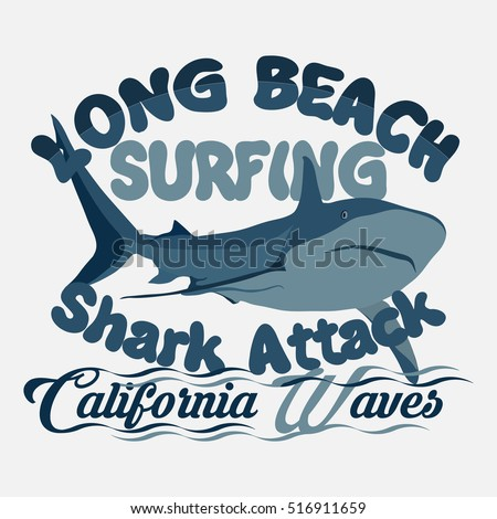 316e9be79 t-shirt surfing graphic print design, shark Attack, Long Beach stamp,  california surfers, wear print typography emblem. - Vector