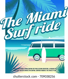 T-shirt typography print or poster Holidays and surf in the ocean palm trees and  van with a surfboard, Paradise beach place cool vector illustration