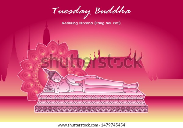 Tuesday Buddha Realizing Nirvana (Pang Sai Yati) pink glowing color with dharma wheel and temple background