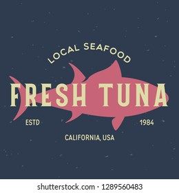 Tuna, seafood. Vintage icon Tuna label, logo, print sticker for Meat Restaurant, butchery meat shop poster with text, typography Tuna, seafood. Tuna silhouette. Poster, banner. Vector illustration.