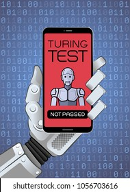 The Turing Test Has Been Failed By Robot. Mechanical hand of a robot holding smartphone showing test result. Vector illustration on the subject of 'Artificial Intelligence'.