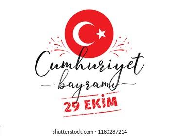 Turkey republic day, october 29 - 29 ekim Cumhuriyet Bayrami kutlu olsun. Typography vector design