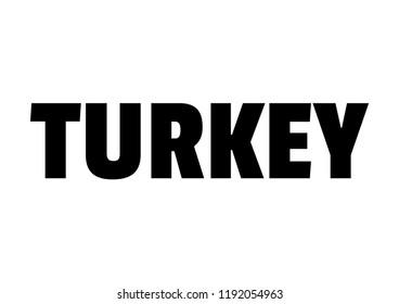 turkey. Text design. Vector illustration.