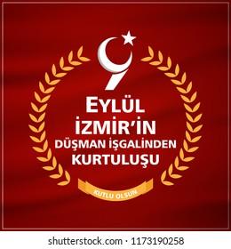 "(Turkish: 9 Eylul Izmir'in Kurtulusu) September 9, Salvation of Izmir. Republic of Turkey National Celebration Card - English ""September 9, Salvation of Izmir"" Turkish flag symbol. vector illustration"