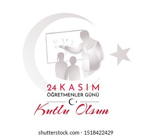 Turkish holiday Happy teacher's day. Translation from Turkish: November 24 Happy teacher's day. Vector illustration.