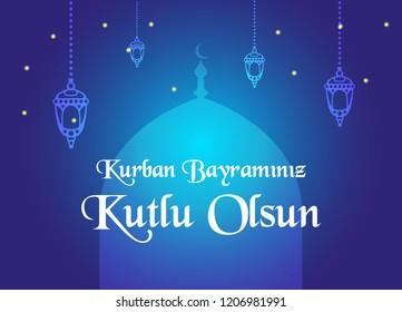 Turkish: Kurban Bayraminiz Kutlu Olsun Vektor Tasarimi (Translation Feast of the Sacrifice (Eid al-Adha Mubarak) Greeting Card, Vector Illustration
