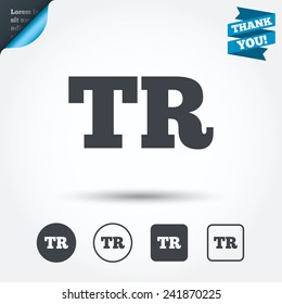 Turkish language sign icon. TR Turkey translation symbol. Circle and square buttons. Flat design set. Thank you ribbon. Vector