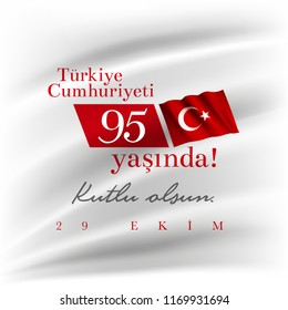 Turkish National Festival. 29 Ekim Cumhuriyet Bayrami. October 29 Republic Day and the National Day in Turkey. Typographic design for social media or print design.