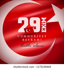 Turkish National Festival. 29 Ekim Cumhuriyet Bayrami. Translation: Happy October 29th Republic Day. National Day in Turkey. Typographic design for social media or print design.