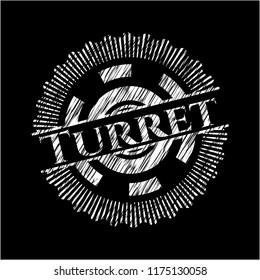 Turret written with chalkboard texture