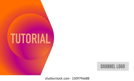 tutorial video cover thumbnails left. remarkable design template. gradient color vector