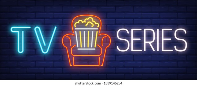 TV series neon text with popcorn bucket in armchair. Home cinema and entertainment design. Night bright neon sign, colorful billboard, light banner. Vector illustration in neon style.