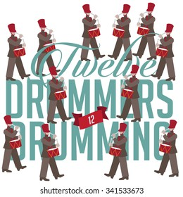 Twelve drummers drumming the Twelve days of Christmas EPS 10 vector illustration