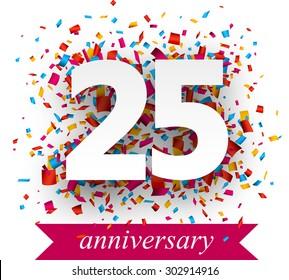 Twenty five paper sign over confetti. Vector holiday anniversary illustration.