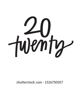 Twenty Twenty New Year's lettering