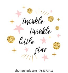 Twinkle twinkle little star text with cute gold, pink colors for girl baby shower card template Vector illustration. Banner for children birthday design, logo, label, sign, print. Inspirational quote