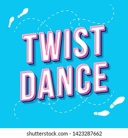Twist dance vintage 3d vector lettering. Retro bold font, typeface. Pop art stylized text. Old school style letters. 90s, 80s poster, banner, t shirt typography design. Sky blue color background