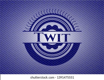 Twit badge with denim texture. Vector Illustration. Detailed.