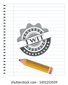 Twit emblem draw with pencil effect. Vector Illustration. Detailed.