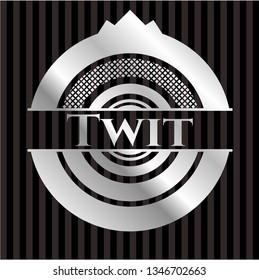 Twit silver badge or emblem