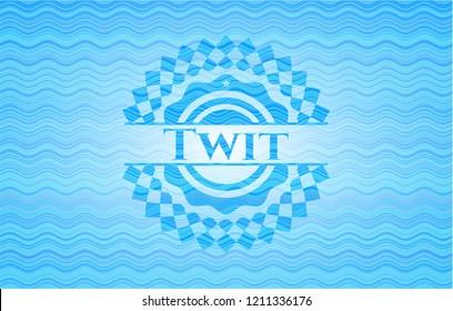 Twit water badge.