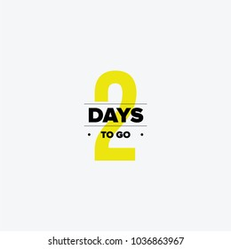 Two days to go. No of days left to go badges. Vector typographic design of 2