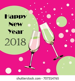 Two glasses with champagne with bubbles around them. Happy New Year 2018. Vector illustration on pink background