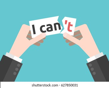 Two hands tearing paper note with I can't text. Confidence, courage, risk and motivation concept. Flat design. EPS 8 compatible vector illustration, no transparency, no gradients