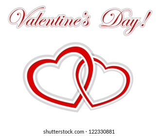 Two intertwined paper hearts and sticker with greetings on Valentine's Day. Vector illustration.