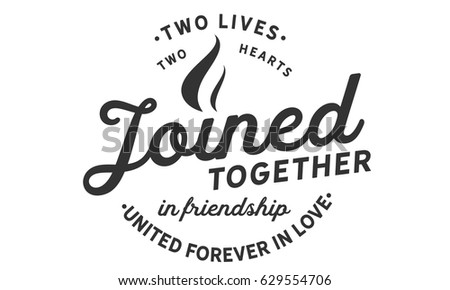 Forever In Love Quotes Unique Two Lives Two Hearts Joined Together Stock Vector Royalty Free