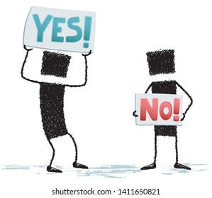 Two stick figures with placards, isolated on white background. Two people protesting: One of them has a sign that says yes. The other has a sign that says no.