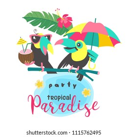 Two toucans sitting on a tree branch. One Toucan in sunglasses holds a coconut cocktail. The second Toucan holds a bright umbrella. An invitation to a tropical Paradise party. Summer illustration in c