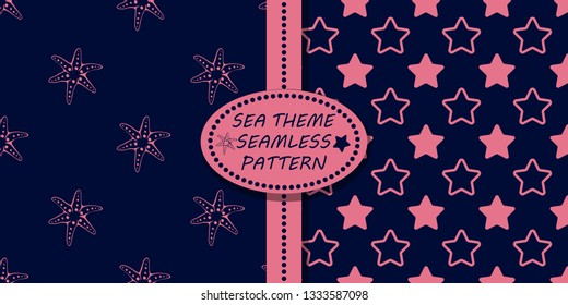 Two vector seamless pattern. Sea theme. Dark blue background and pink sketch. Starfish and stars. Set great for fabric, textile, wallpaper, children room decor, wrapping, packaging.