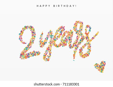 Two years, lettering sign from confetti. Holiday Happy birthday. Vector illustration.