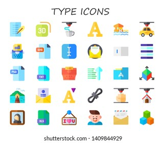 type icon set. 30 flat type icons.  Simple modern icons about  - letter, d, font, bungalow, typewriter, svg, typing, justify, psd, txt, sort ascending, gioconda, xls, i love you