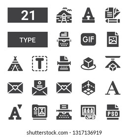 type icon set. Collection of 21 filled type icons included Psd, Jpg, Typewriter, d, Font, Letter, Tipi, Jpeg, Gif, Bungalow