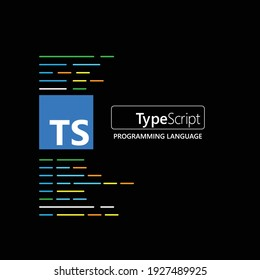 TypeScript. TypeScript emblem on the black background with code lines. Vector illustration.