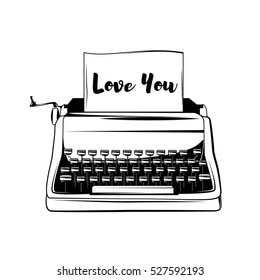 Typewriter Vintage hand drawn illustration. Great for apparel design, home, poster, etc. Love You text
