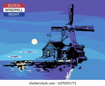 Typical landmark, windmill in Holland at night time near water. Vector illustration.