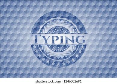 Typing blue polygonal badge.