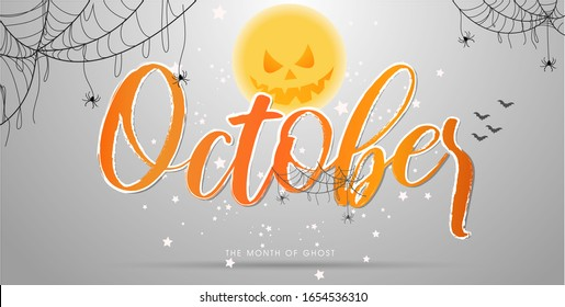 Typographic design for the special month in a year with Orange typewriting font on gradient white background. October is a month of Ghost for Halloween.