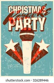 Typographic retro grunge Christmas karaoke party poster. Vector illustration.