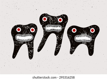 Typographic retro grunge dental poster with funny teeth cartoon characters. Vector Illustration.