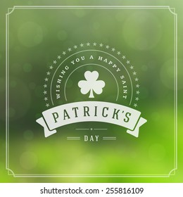 Typographic Saint Patrick's Day Retro Background. Vintage Vector design greetings card or poster. Bokeh blurred green lights backdrop.