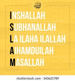 Typographic vector illustration of the five sacred sayings inshallah, subhanallah,la ilaha illallah, aihamduilah, masallah beginning with the word Islam.