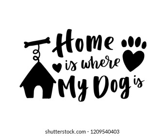 Typographical poster about dog love. Vector motivational lettering You and Me and the Dog. Dog adoption quote with paws and dog silhouette. Black ink phrase on white isolated background.