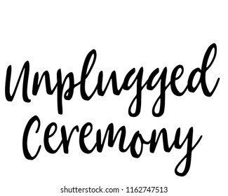 Typography calligraphy wedding sign vector graphic illustration for unplugged ceremony