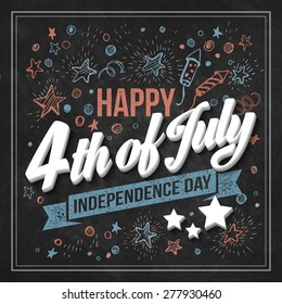Typography card Independence Day. Chalk board. Vector illustration EPS 10.