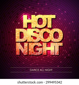 Typography Disco background. Hot disco night