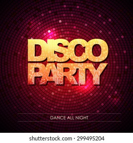 Typography Disco background. Disco party.